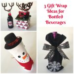 3 DIY Ways to wrap Beer, Wine and Soda Pop
