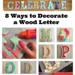 8+ Ways to Makeover a Wood Letter with Mod Podge